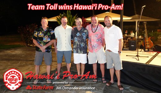 Team Toll Wins Hawai'i Pro-Am presented by Jim Ostrander Insurance