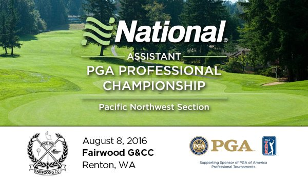 National Car Rental PNW Assistant PGA Professional Championship @ Fairwood G&CC