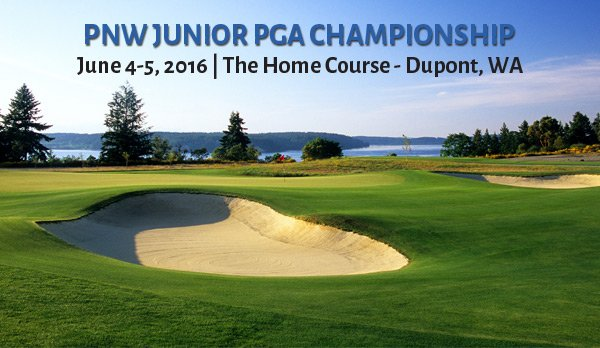 2016 PNW Junior PGA Championship @ The Home Course