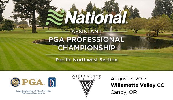 National Car Rental PNW Assistant PGA Professional Championship @ Willamette Valley CC