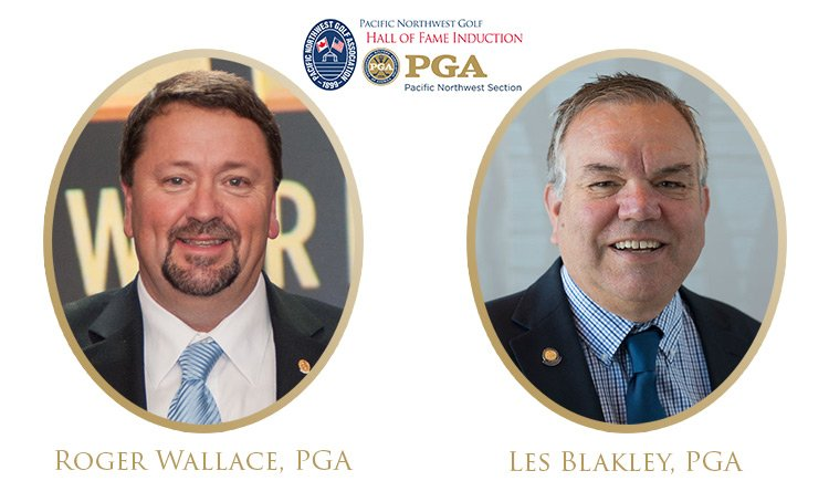 Wallace and Blakley Named to Pacific Northwest Section PGA Hall of Fame