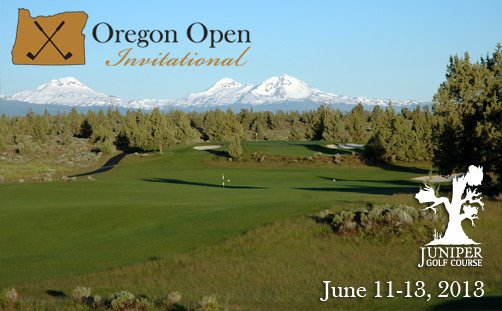2013 Oregon Open, June 11-13 at Juniper GC