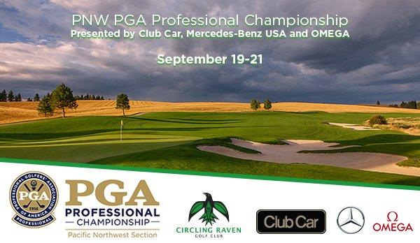 2017 PNW PGA Professional Championship @ Circling Raven GC