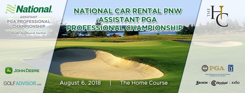 National Car Rental PNW Assistant PGA Professional Championship @ The Home Course