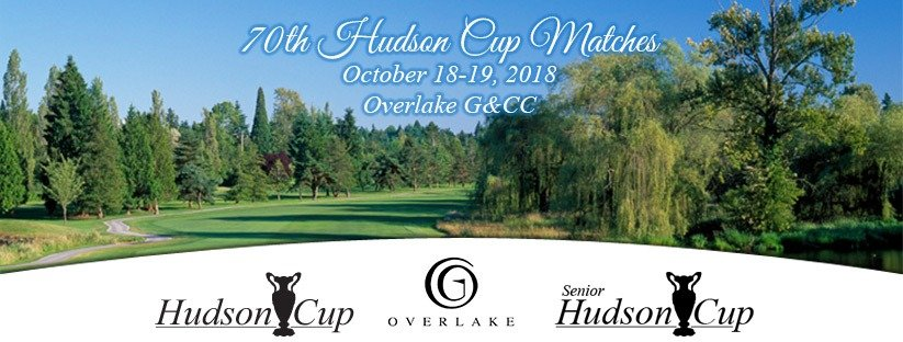 70th Hudson Cup Matches @ Overlake G&CC