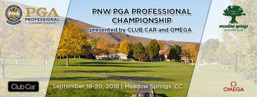 2018 PNW PGA Professional Championship presented by Club Car and OMEGA @ Meadow Springs CC