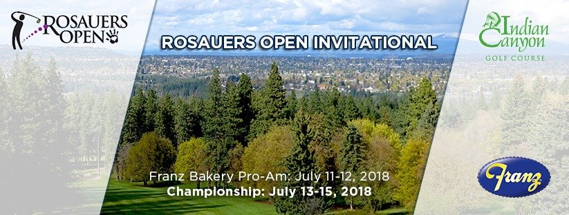 2018 Rosauers Open Invitational @ Indian Canyon GC