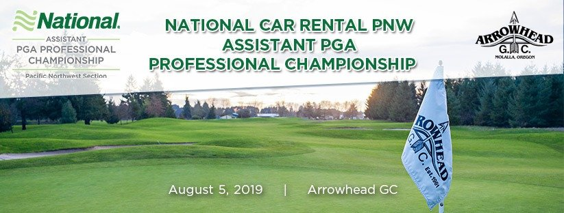 2019 National Car Rental PNW Assistant PGA Professional Championship @ Arrowhead GC