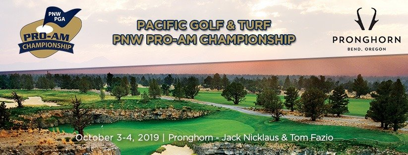 2019 Pacific Golf & Turf PNW Pro-Am Championship @ Pronghorn – Jack Nicklaus & Tom Fazio courses