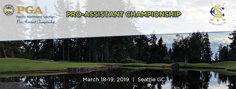 2019 PNW Pro-Assistant Championship @ Seattle GC