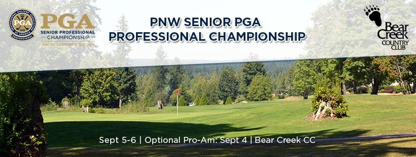 2019 PNW Senior PGA Professional Championship @ Bear Creek CC