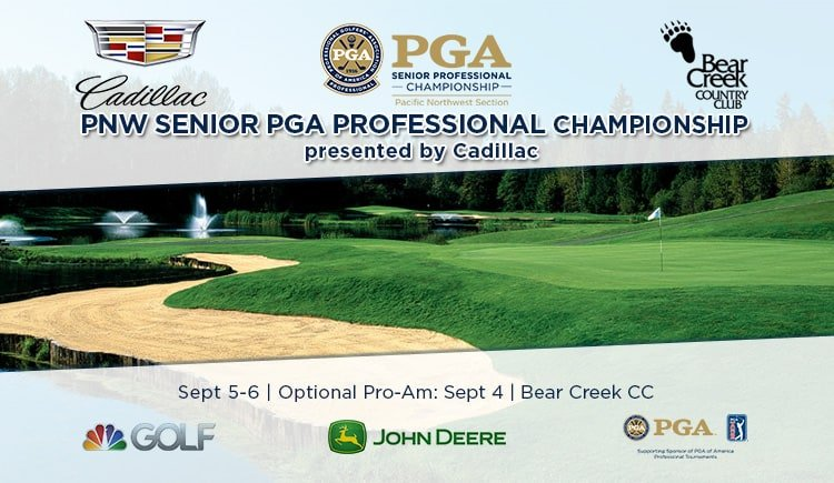 2019 PNW Senior PGA Professional Championship presented by Cadillac @ Bear Creek CC