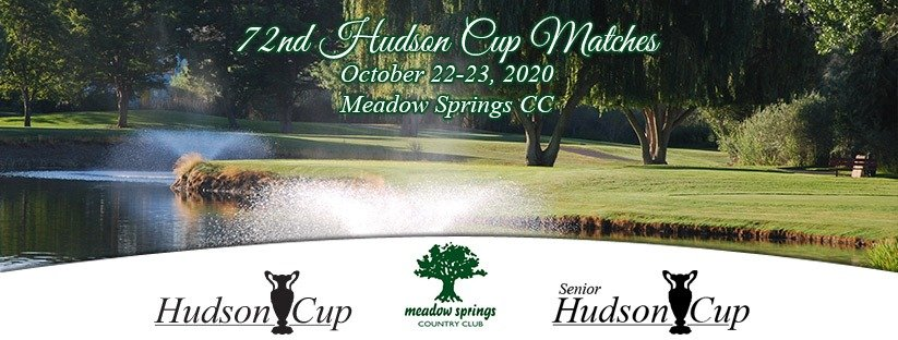 72nd Hudson Cup Matches @ Meadow Springs CC