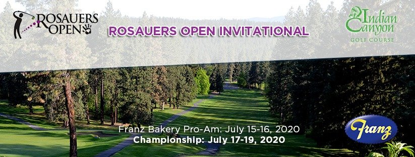 CANCELLED - 2020 Rosauers Open Invitational @ Indian Canyon GC