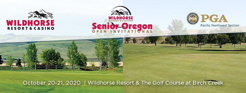 Senior Oregon Open Invitational @ Wildhorse GC & the GC at Birch Creek