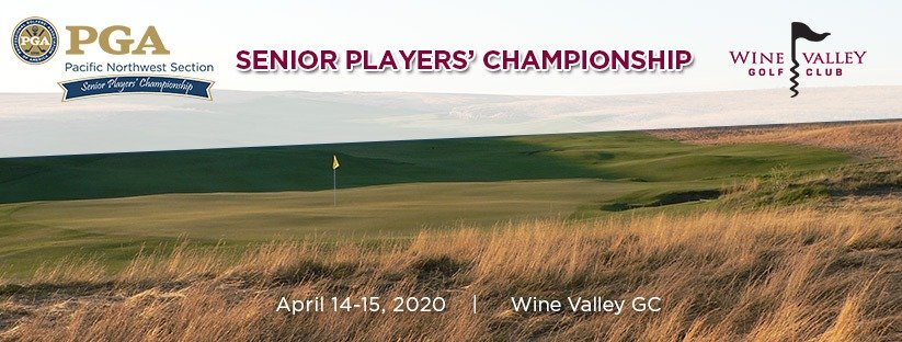 POSTPONED INDEFINITELY - 2020 PNW Senior Players' Championship @ Wine Valley GC