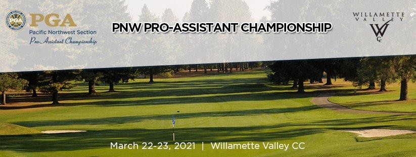 2021 PNW PGA Pro-Assistant Championship @ Willamette Valley CC