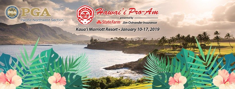 2019 PNW Hawai'i Pro-Am Presented by State Farm Jim Ostrander Agency @ Hokuala Ocean Course & Poipu Bay GC | Waimea | Hawaii | United States