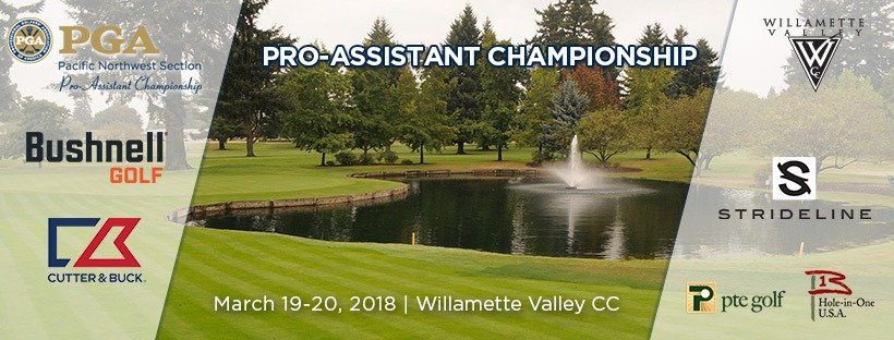 2018 PNW Pro-Assistant Championship @ Willamette Valley CC