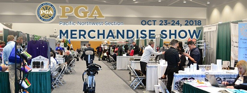 2018 PNW PGA Merchandise Show @ Tacoma Convention Center