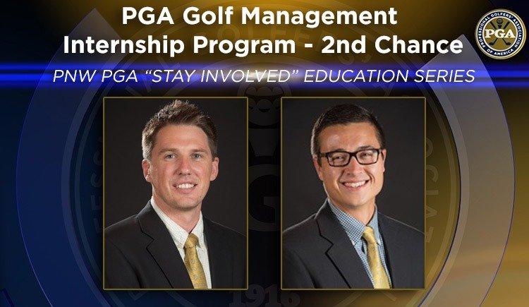 "PNW PGA ""Stay Involved"" Education – PGA Golf Management Internship Program"