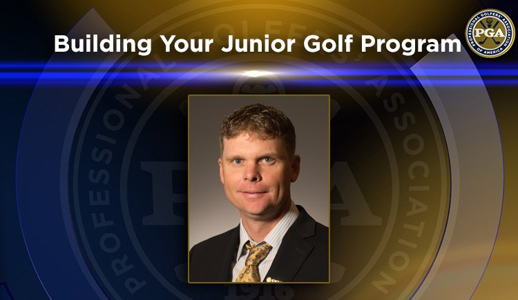 "PNW PGA ""Stay Involved"" Education – Building Your Junior Golf Program"