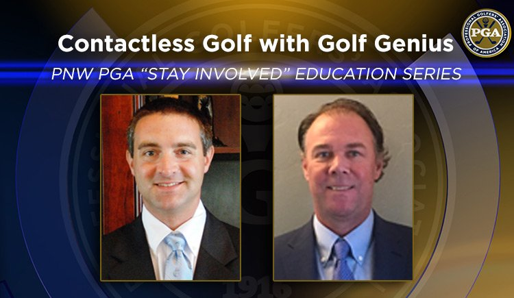 "PNW PGA ""Stay Involved"" Education – Contactless Golf with Golf Genius"