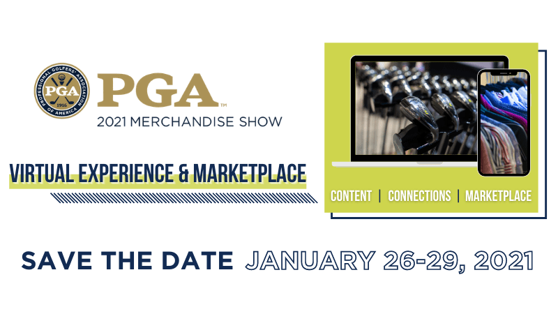 2021 PGA Merchandise Show @ Virtual